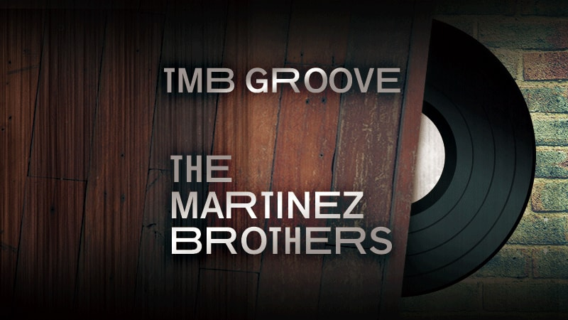 TMB GROOVE by The Martinez Brothers