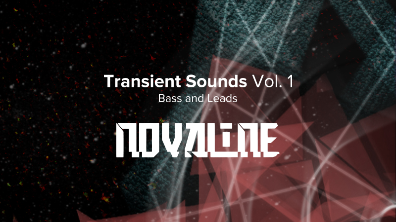 Transient Sounds Vol. 1 ~Bass and Leads~