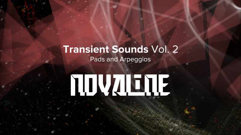 Transient Sounds Vol. 2 ~Pads and Arpeggios~