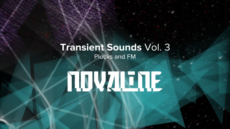 Transient Sounds Vol. 3 ~Plucks and FM~
